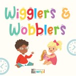 Wigglers and Wobblers