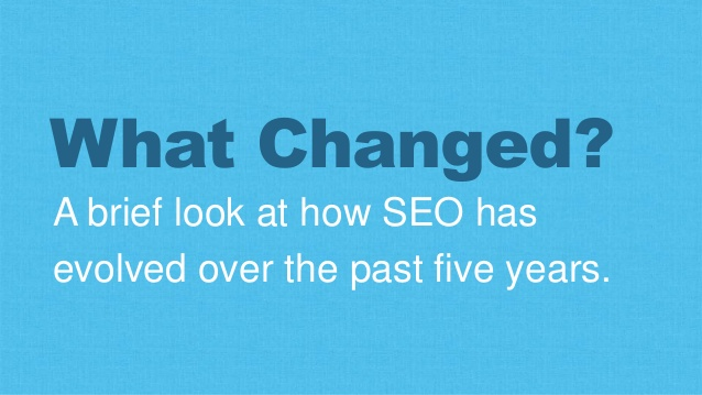 How SEO Has Changed Over the Past 5 Years
