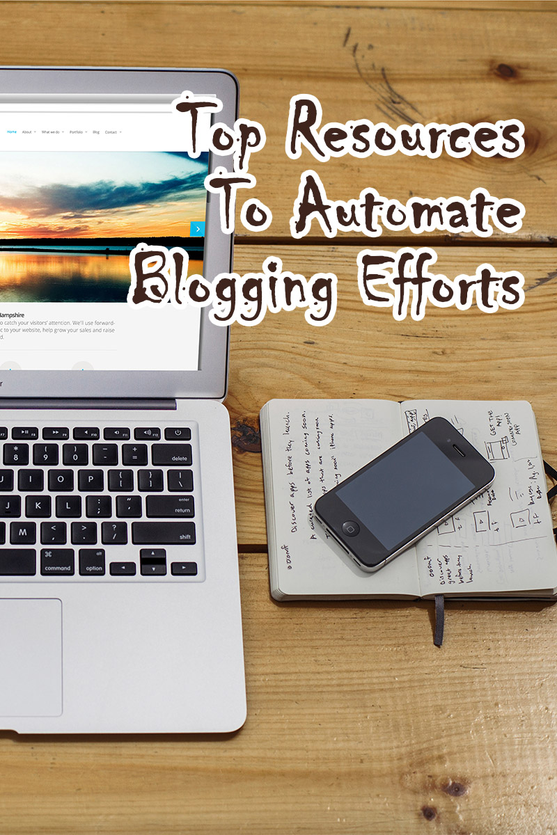 Top Resources To Automate Blogging Efforts