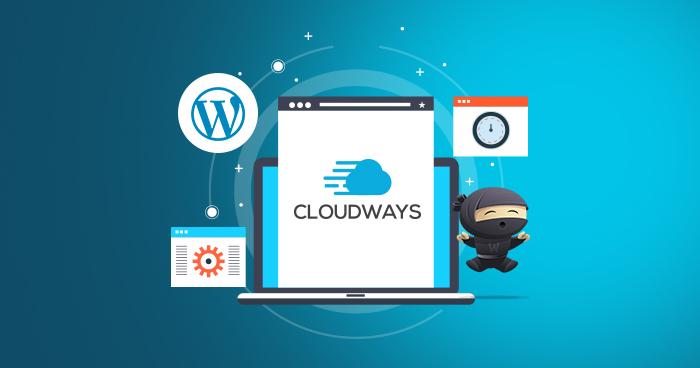 Cloudways The Best Cloud Hosting Platform for Your WordPress Blog