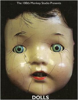 Dolls | show card | 100th Monkey Studios