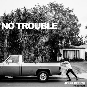 no trouble - by - josh beech - UK - indie music - new music - indie rock - music blog - indie blog - wolf in a suit - wolfinasuit - wolf in a suit blog - wolf in a suit music blog