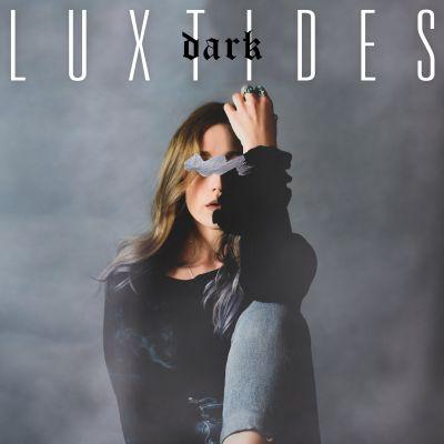 dark - by - luxtides - USA - indie music - new music - indie pop - music blog - indie blog - wolf in a suit - wolfinasuit - wolf in a suit blog - wolf in a suit music blog
