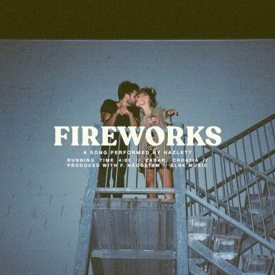 fireworks - by - hazlett - Australia - indie music - indie pop - new music - music blog - indie blog - wolf in a suit - wolfinasuit - wolf in a suit blog - wolf in a suit music blog