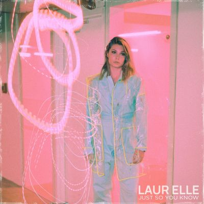 just so you know - by - laur elle - Canada - indie music - indie pop - new music - music blog - indie blog - wolf in a suit - wolfinasuit - wolf in a suit blog - wolf in a suit music blog