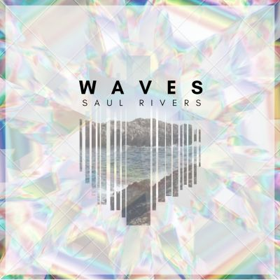 waves - saul rivers - indie music - indie pop - new music - wolf in a suit - music blog - wolf in a suit blog - wolfinasuit - wolf in a suit music blog