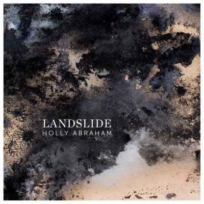 landslide - holly abraham - UK - indie - indie music - indie pop - new music - music blog - wolf in a suit - wolfinasuit - wolf in a suit blog - wolf in a suit music blog