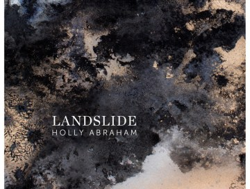 landslide - holly abraham - UK - indie - indie music - indie pop - new music - music blog - wolf in a suit - wolfinasuit - wolf in a suit blog - wolf in a suit music blog