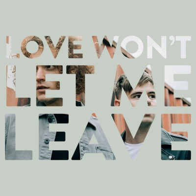 love won't let me leave - seafret - UK - indie music - new music - music blog - indie pop - indie rock - wolf in a suit - wolfinasuit - wolf in a suit blog - wolf in a suit music blog