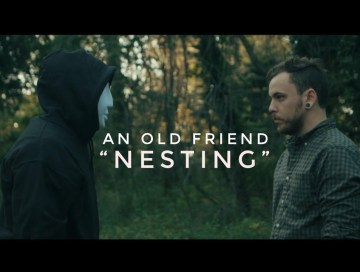 music video - nesting - an old friend - indie - indie music - indie rock - new music - music blog - wolf in a suit - wolfinasuit - wolf in a suit blog - wolf in a suit music blog