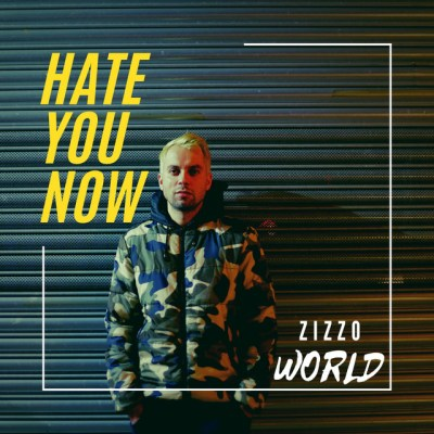 hate you now - zizzo world - UK - indie - indie music - indie pop - new music - music blog - wolf in a suit - wolfinasuit - wolf in a suit blog - wolf in a suit music blog