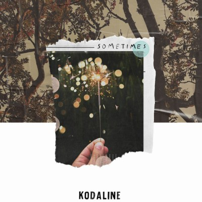 sometimes - kodaline - Ireland - indie - indie music - indie pop - indie rock - new music - music blog - wolf in a suit - wolfinasuit - wolf in a suit blog - wolf in a suit music blog
