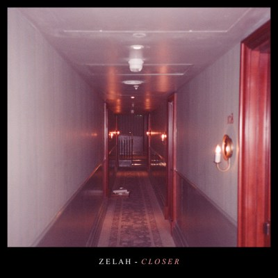 closer - zelah - UK - indie - indie music - indie pop - new music - music blog - wolf in a suit - wolfinasuit - wolf in a suit blog - wolf in a suit music blog