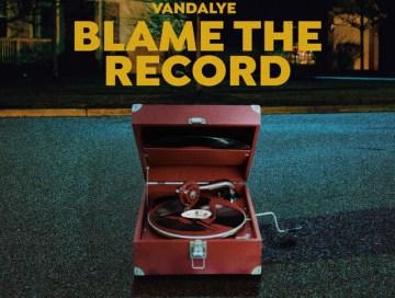 blame the record - vandalye - United Arab Emirates - indie - indie music - indie rock - indie pop - new music - music blog - wolf in a suit - wolfinasuit - wolf in a suit blog - wolf in a suit music blog