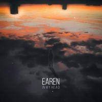 """Listen: """"In My Head"""" by Earen"""