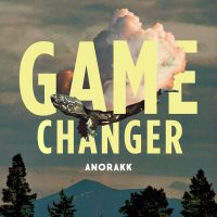 "Listen: ""Game Changer"" by Anorakk"