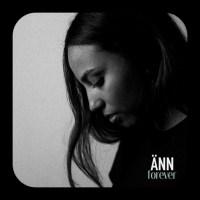 """Listen: """"Forever"""" by ÄNN"""