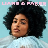 "Listen: ""Liars and Fakes"" by Mila Smith"