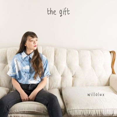 the gift - by - willolux - indie music - indie pop - new music - canada - music blog - indie blog - wolf in a suit - wolfinasuit - wolf in a suit blog - wolf in a suit music blog