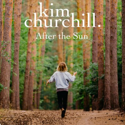 after the sun - by - kim churchill - Australia - indie music - new music - indie folk - music blog - indie blog - wolf in a suit - wolfinasuit - wolf in a suit blog - wolf in a suit music blog