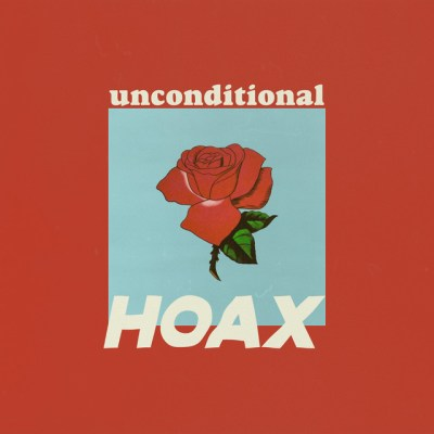 unconditional - hoax - indie music - indie rock - indie pop - new music - music blog - indie blog - wolf in a suit - wolfinasuit - wolf in a suit blog - wolf in a suit music blog