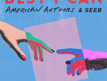 best i can - seeb - American authors - indie music - new music - indie rock - indie pop - music blog - indie blog - wolf in a suit - wolfinasuit - wolf in a suit blog - wolf in a suit music blog