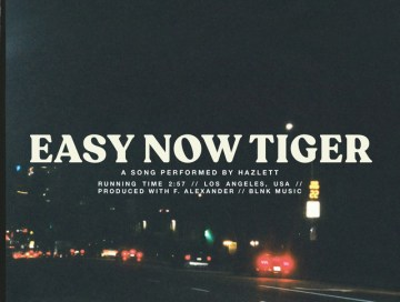 easy now tiger - hazlett - Australia - indie music - indie pop - new music - music blog - indie blog - wolf in a suit - wolfinasuit - wolf in a suit blog - wolf in a suit music blog