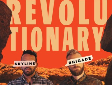revolutionary - skyline brigade - indie music - new music - indie pop - music blog - indie blog - wolf in a suit - wolfinasuit - wolf in a suit blog - wolf in a suit music blog
