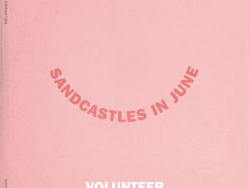 sandcastles in june - volunteer - USA - indie - indie music - indie pop - indie rock - new music - music blog - wolf in a suit - wolfinasuit - wolf in a suit blog - wolf in a suit music blog