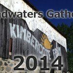 Headwaters Gathering 2014
