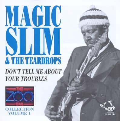 120301 Magic Slim The Teardrops Zoo Bar Collection Vol. 1