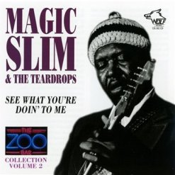 120302 Magic Slim The Teardrops Zoo Bar Collection Vol. 2