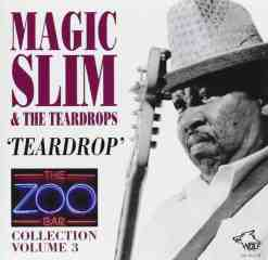 120303 Magic Slim The Teardrops Zoo Bar Collection Vol. 3