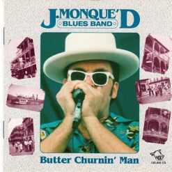 120610 J. Monque D Blues Band Butter Churnin Man