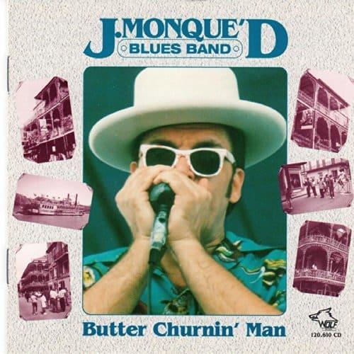 120610 J. Monque D Blues Band Butter Churnin Man