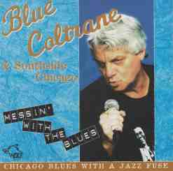 120620 Blue Coltrane Messin with the Blues
