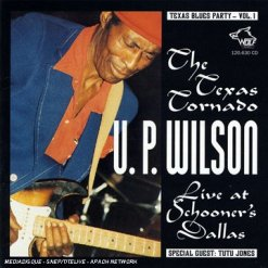 120630 Texas Blues Party Vol. 1 U.P. Wilson