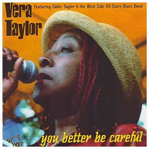 120802 Vera Taylor You Better Be Careful