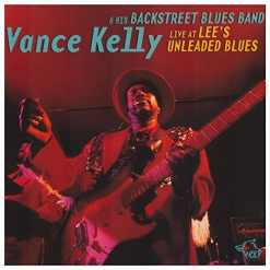 120806 Vance Kelly His Backstreet Blues Band Live at Lee s Unleaded Blues