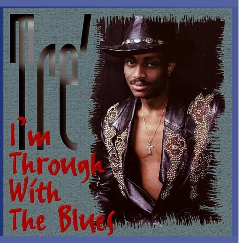 120825 Tré I m Through With The Blues