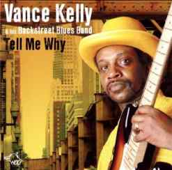 120828 Vance Kelly his Backstreet Blues Band Tell Me Why