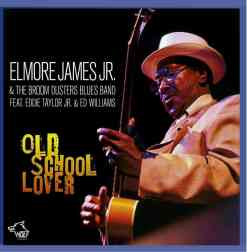120829 Elmore James Jr. Old School Lover
