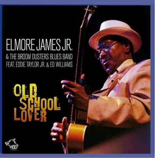 120829 Elmore James Jr. Old School Lover
