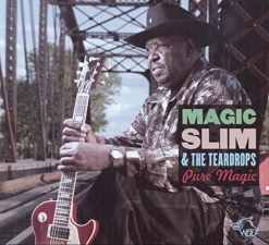 120830 Magic Slim the Teardrops Pure Magic
