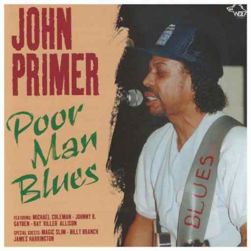 120852 John Primer Poor Man Blues