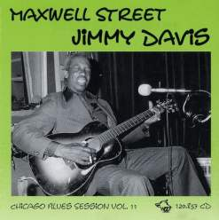 120857 Maxwell Street Jimmy Davis Blues Session Vol. 11