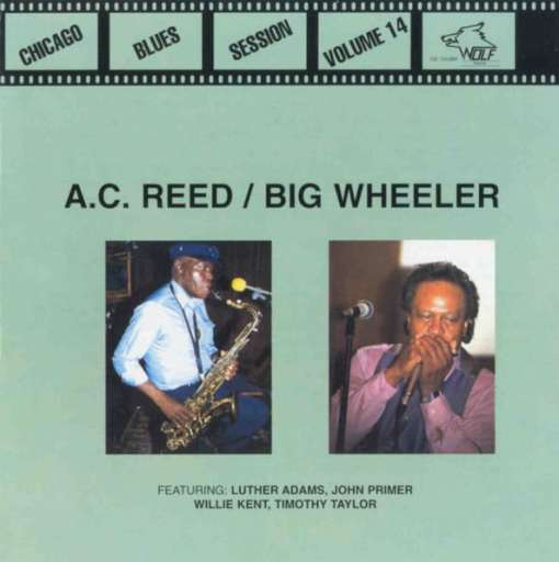 120860 AC Reed Big Wheeler Blues Session Vol. 14