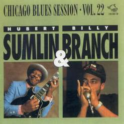 120868 Huber Sumlin Billy Branch Blues Session Vol. 22