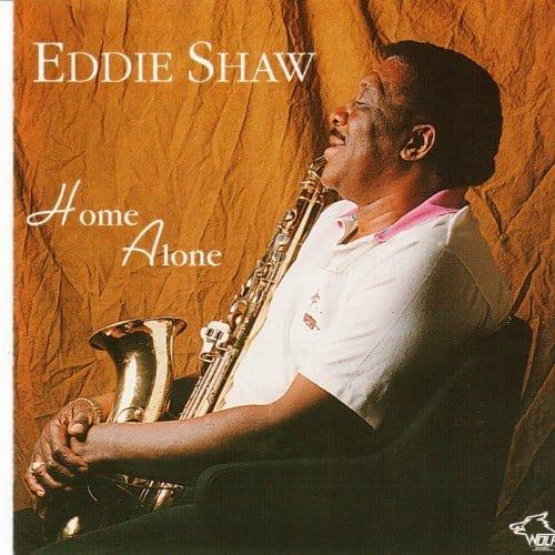 120879 Eddie Shaw Home Alone