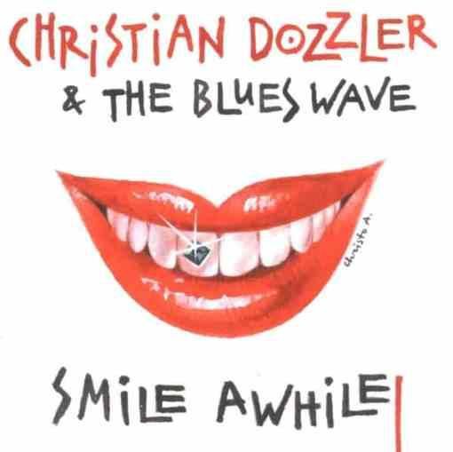 120964 Christian Dozzler   The Blues Wave Smile Awhile